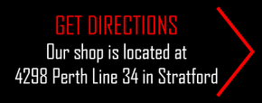Get Directions Our shop is located at 4298 Perth Line 34 in Stratford